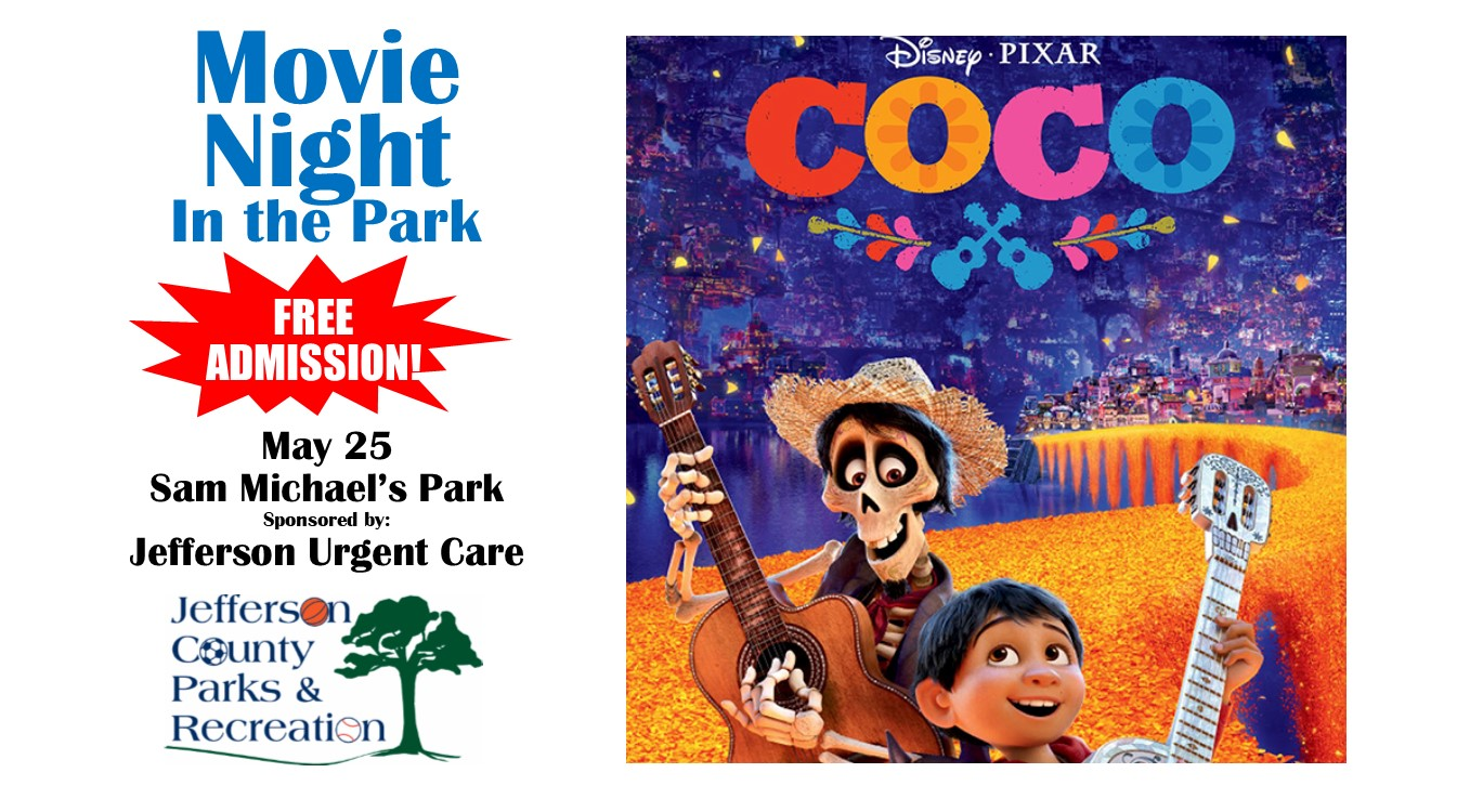 "Movie in the Park featuring ""Disney's Coco"", sponsored by Jefferson Urgent Care"